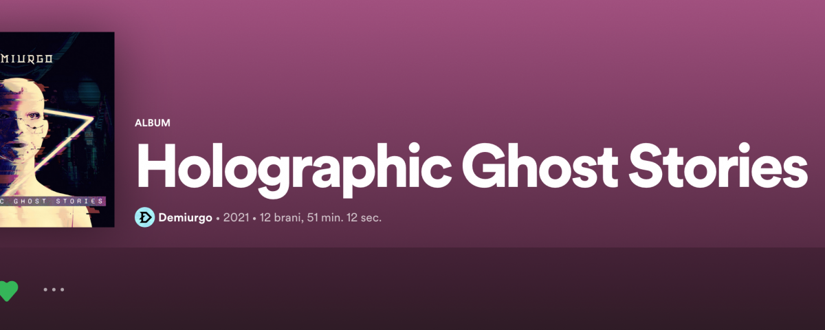 Demiurgo con Holographic Ghost Stories
